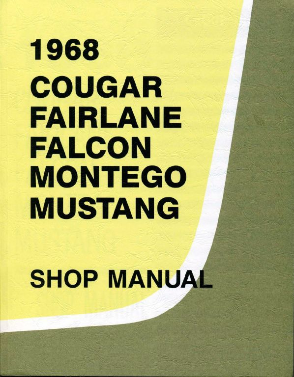 1968-Cougar-Fairlane-Falcon-Montego-Mustang-Shop-Manual Download